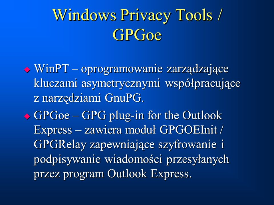 Windows Privacy Tools / GPGoe