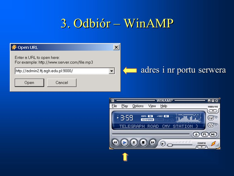 3. Odbiór – WinAMP adres i nr portu serwera