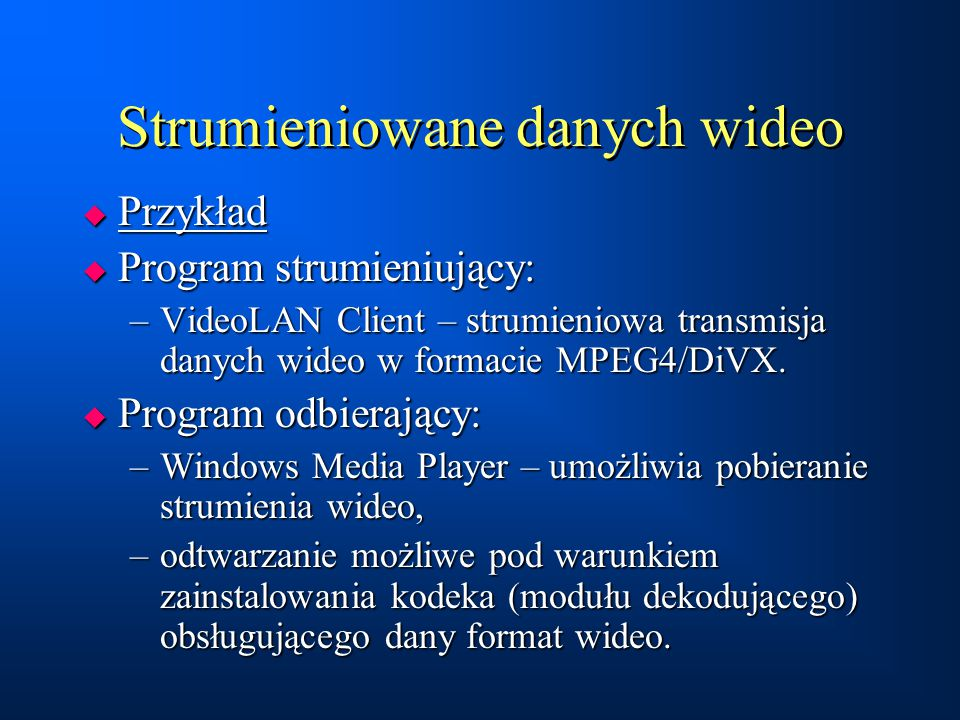 Strumieniowane danych wideo