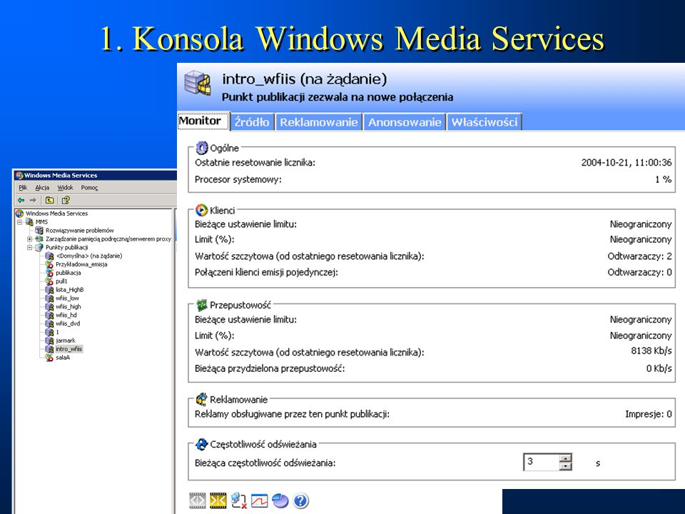 1. Konsola Windows Media Services