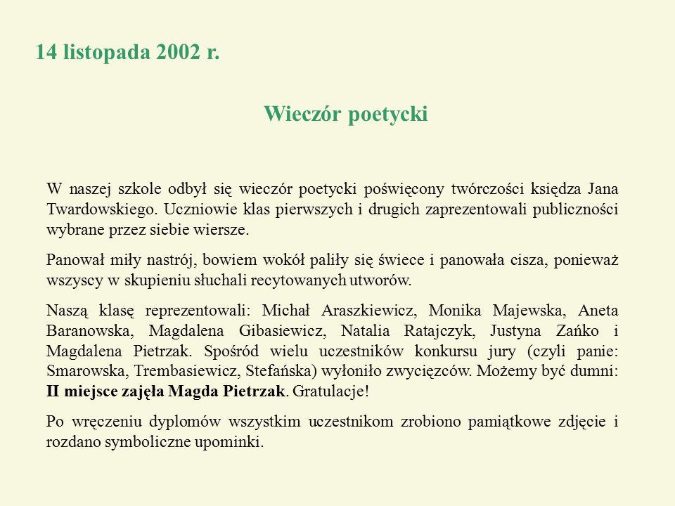 14 listopada 2002 r. Wieczór poetycki