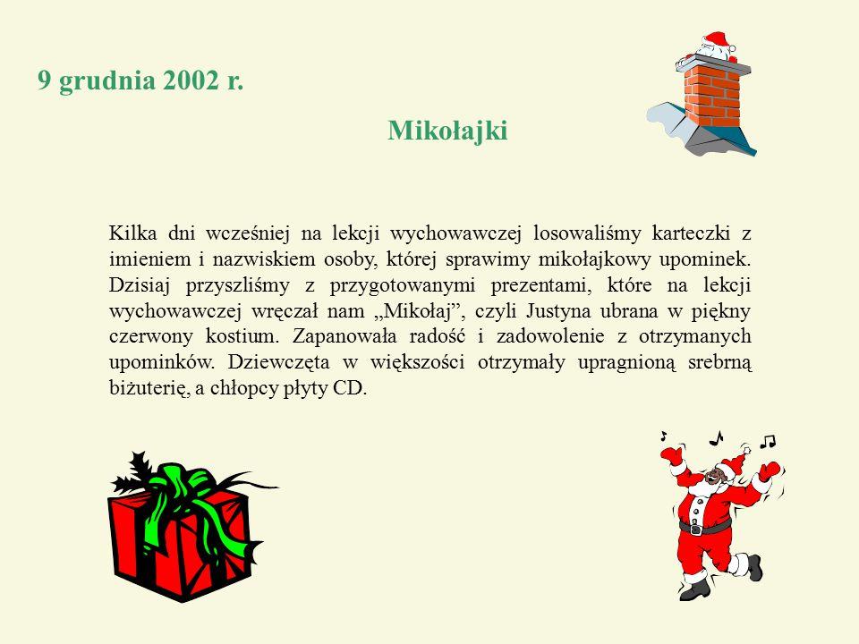 9 grudnia 2002 r. Mikołajki.