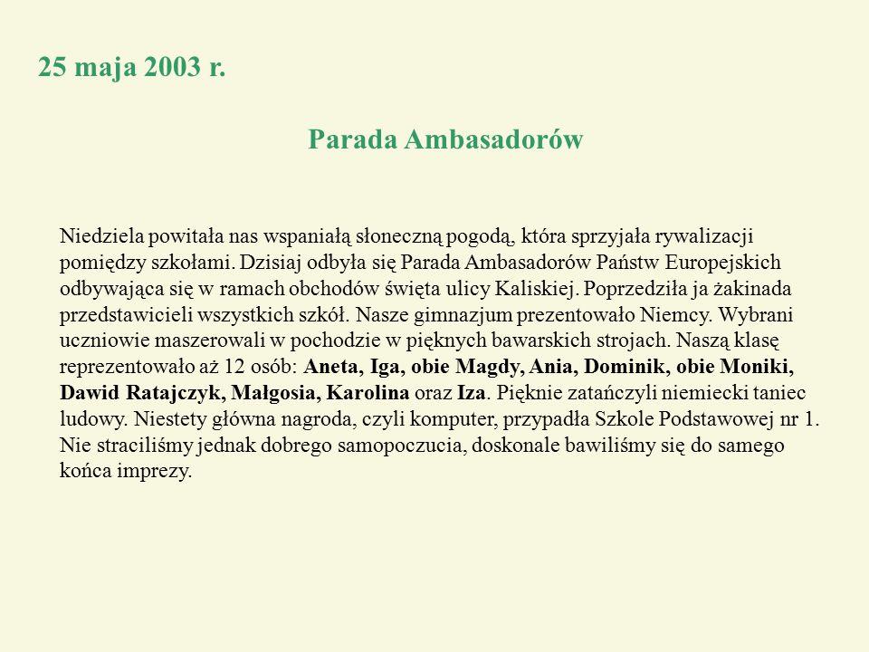 25 maja 2003 r. Parada Ambasadorów