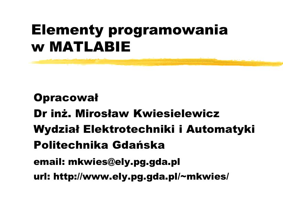 Elementy programowania w MATLABIE