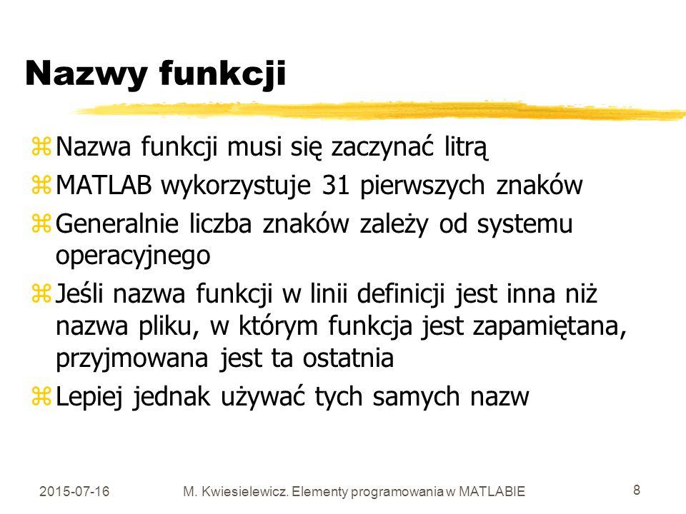 M. Kwiesielewicz. Elementy programowania w MATLABIE