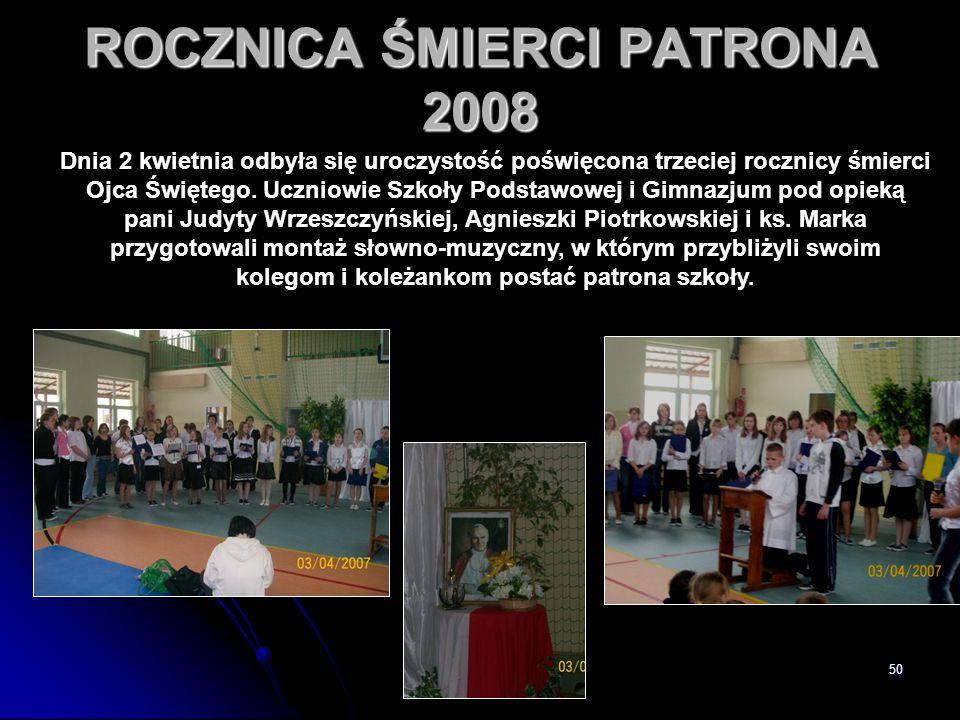 ROCZNICA ŚMIERCI PATRONA 2008