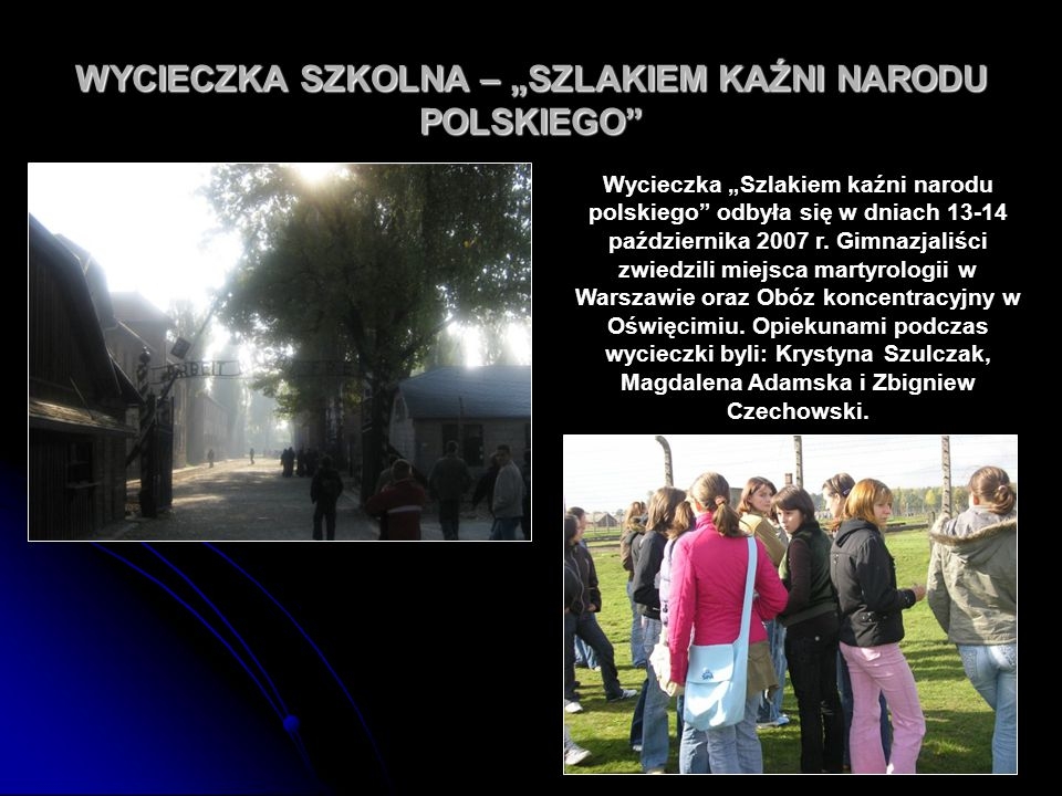 """WYCIECZKA SZKOLNA – """"SZLAKIEM KAŹNI NARODU POLSKIEGO"""