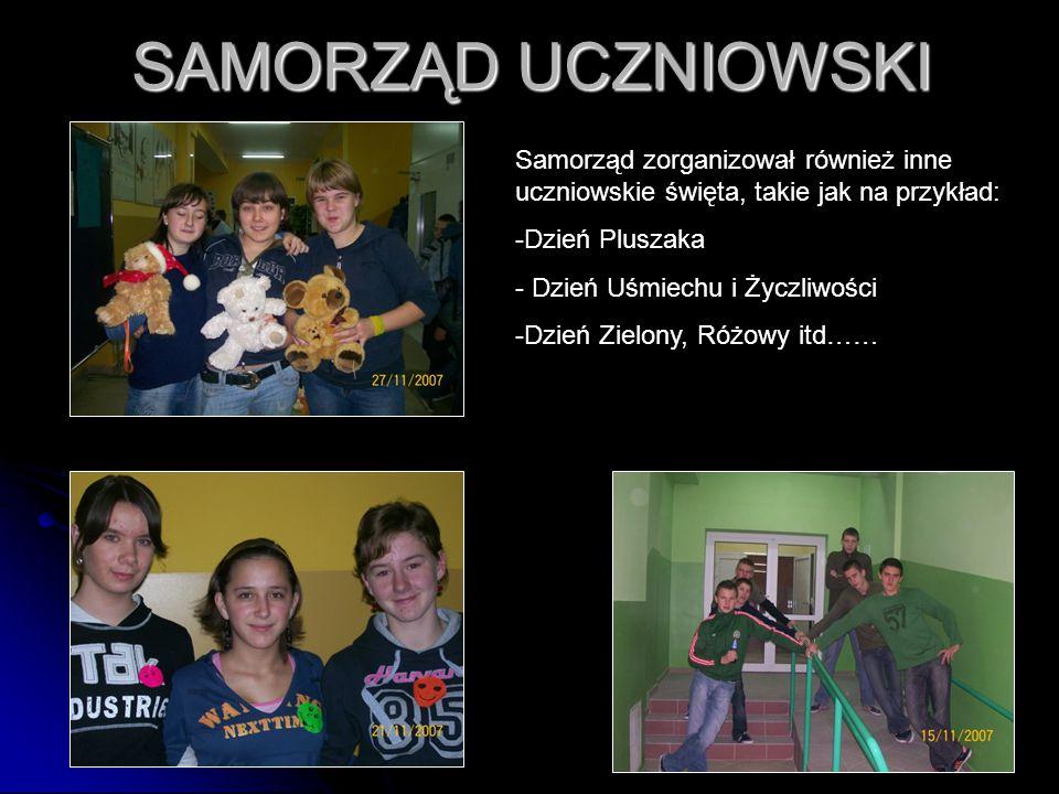SAMORZĄD UCZNIOWSKI Samorząd zorganizował również inne uczniowskie święta, takie jak na przykład: Dzień Pluszaka.