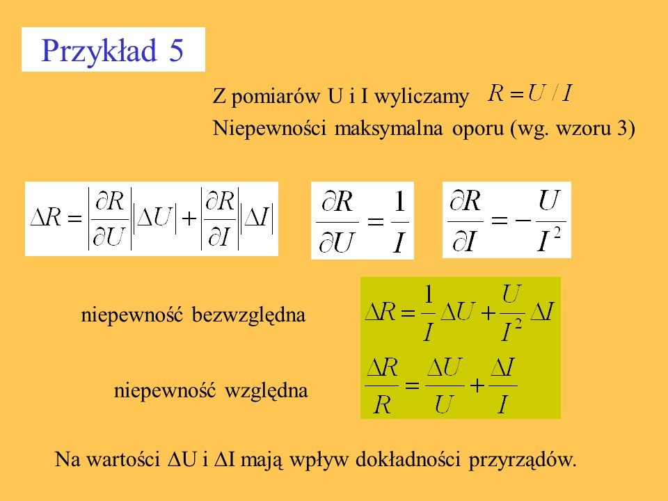 Z pomiarów U i I wyliczamy Niepewności maksymalna oporu (wg. wzoru 3)