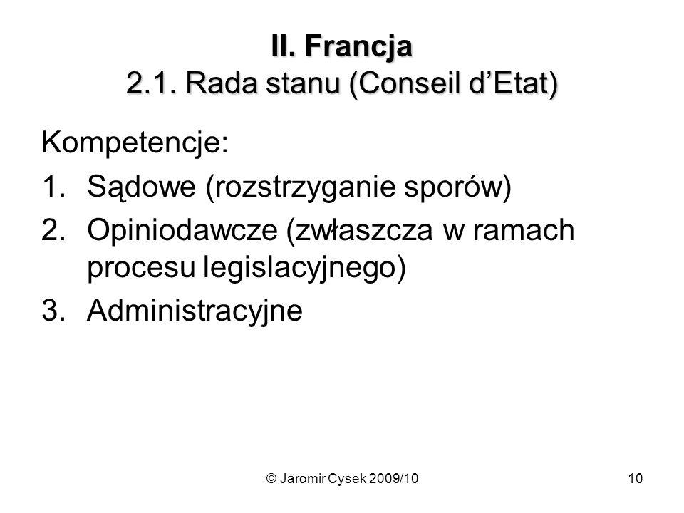 II. Francja 2.1. Rada stanu (Conseil d'Etat)