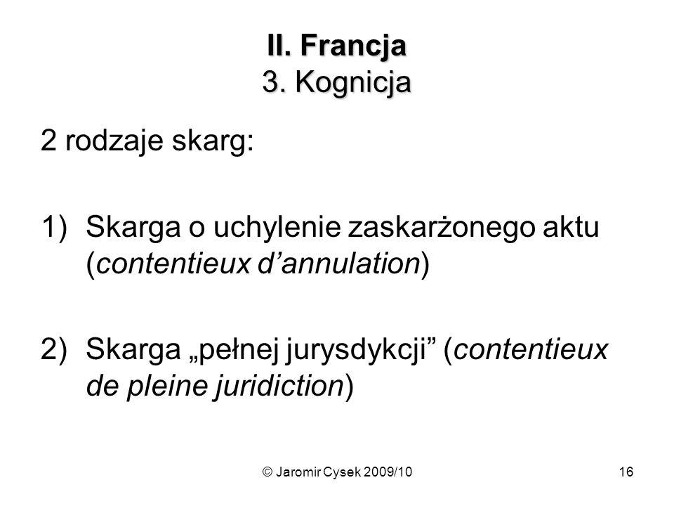 Skarga o uchylenie zaskarżonego aktu (contentieux d'annulation)