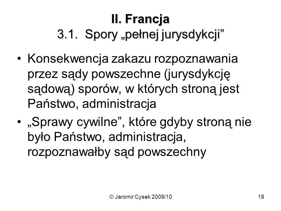 """II. Francja 3.1. Spory """"pełnej jurysdykcji"""