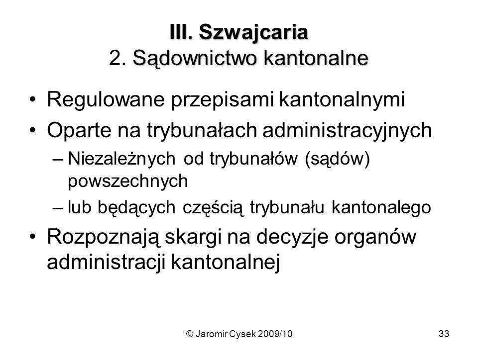 III. Szwajcaria 2. Sądownictwo kantonalne