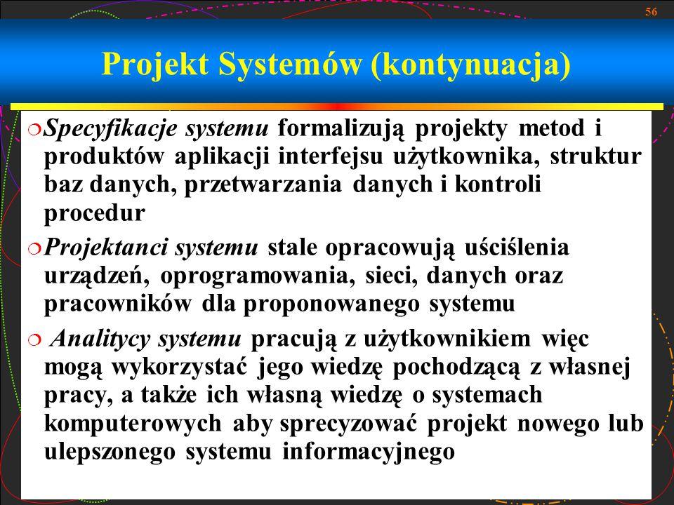 Projekt Systemów (kontynuacja)