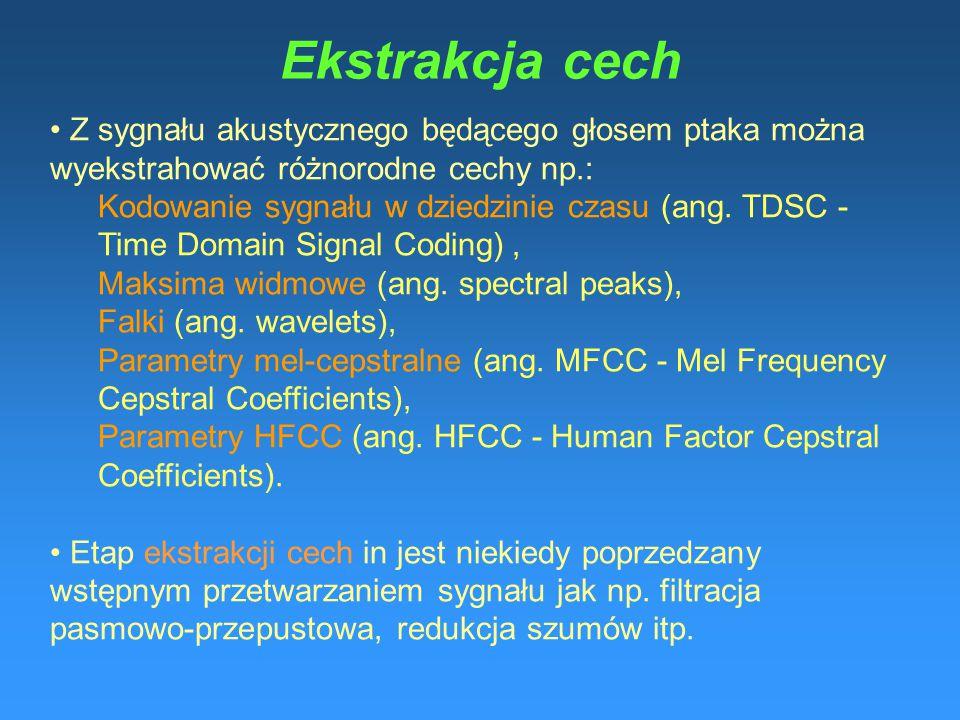 Ekstrakcja cech Z sygnału akustycznego będącego głosem ptaka można wyekstrahować różnorodne cechy np.: