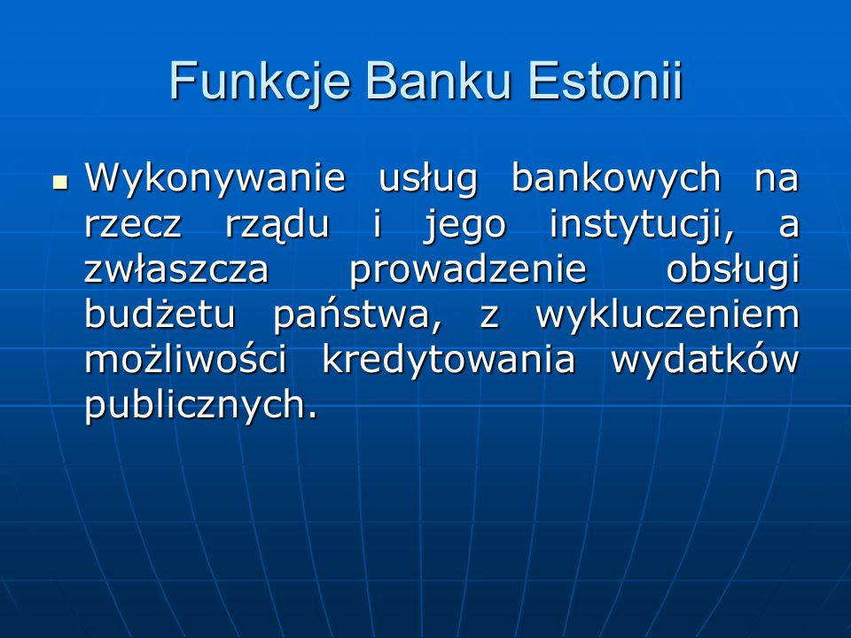 Funkcje Banku Estonii