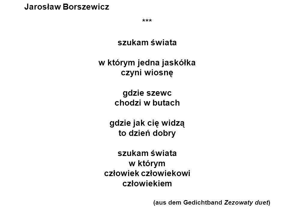 (aus dem Gedichtband Zezowaty duet)