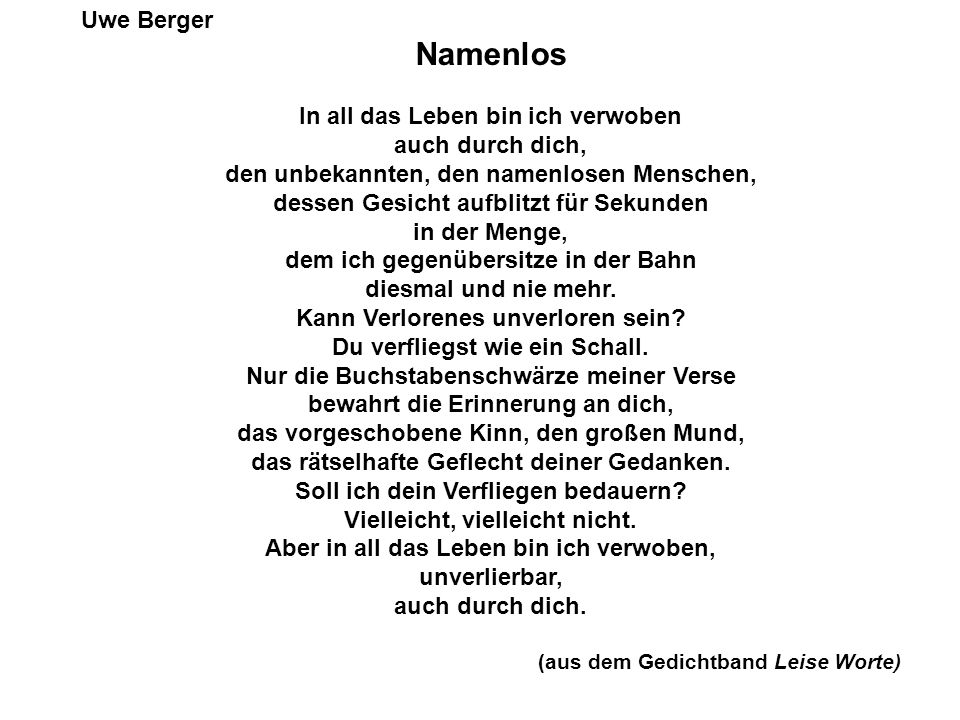 Namenlos Uwe Berger In all das Leben bin ich verwoben auch durch dich,