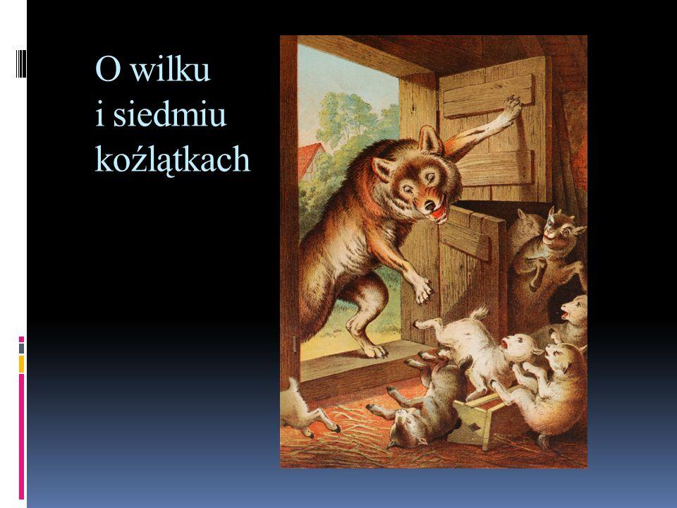 O wilku i siedmiu koźlątkach