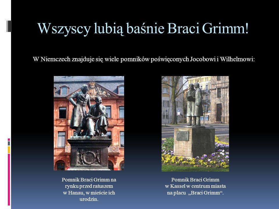 Wszyscy lubią baśnie Braci Grimm!