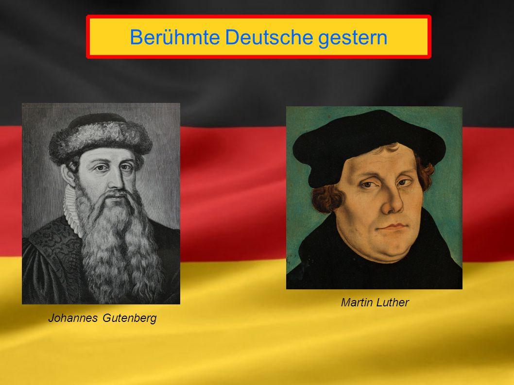 Berühmte Deutsche gestern