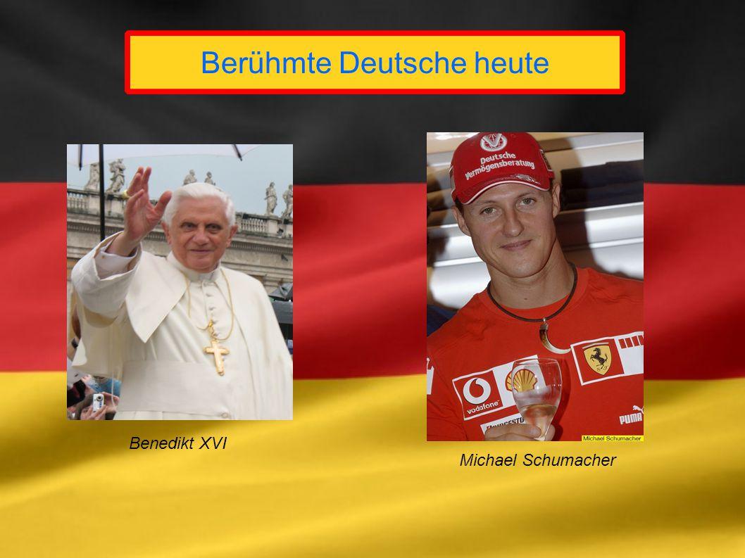 Berühmte Deutsche heute