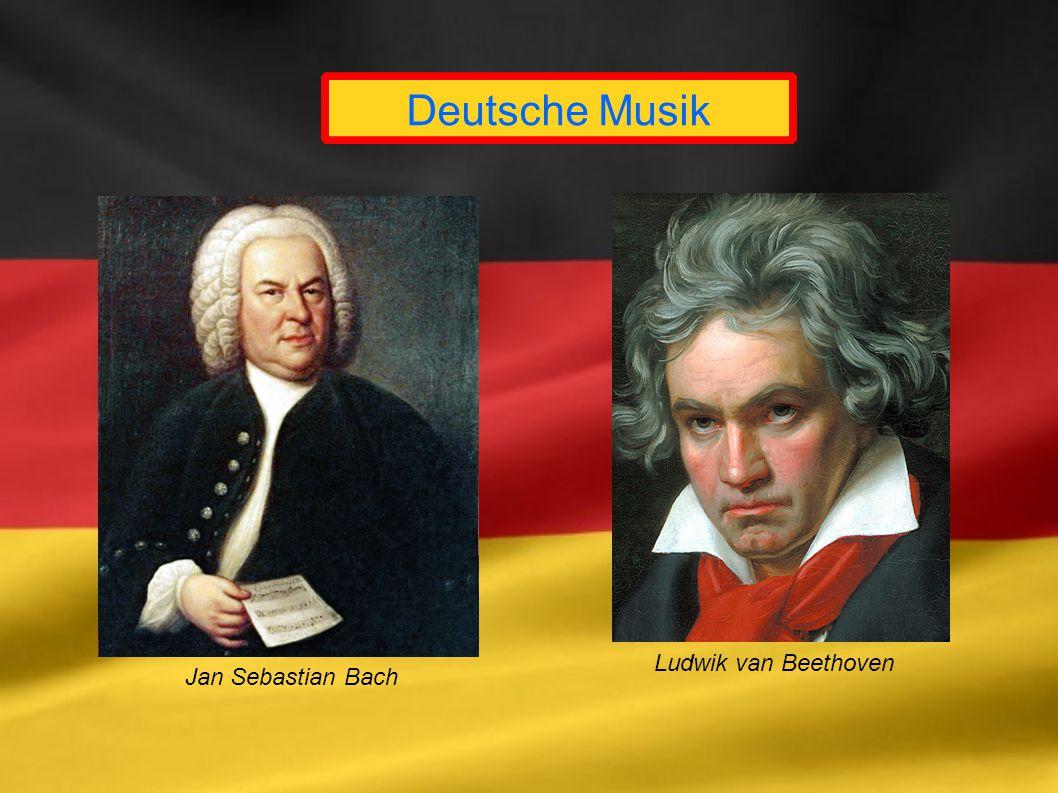 Deutsche Musik Ludwik van Beethoven Jan Sebastian Bach