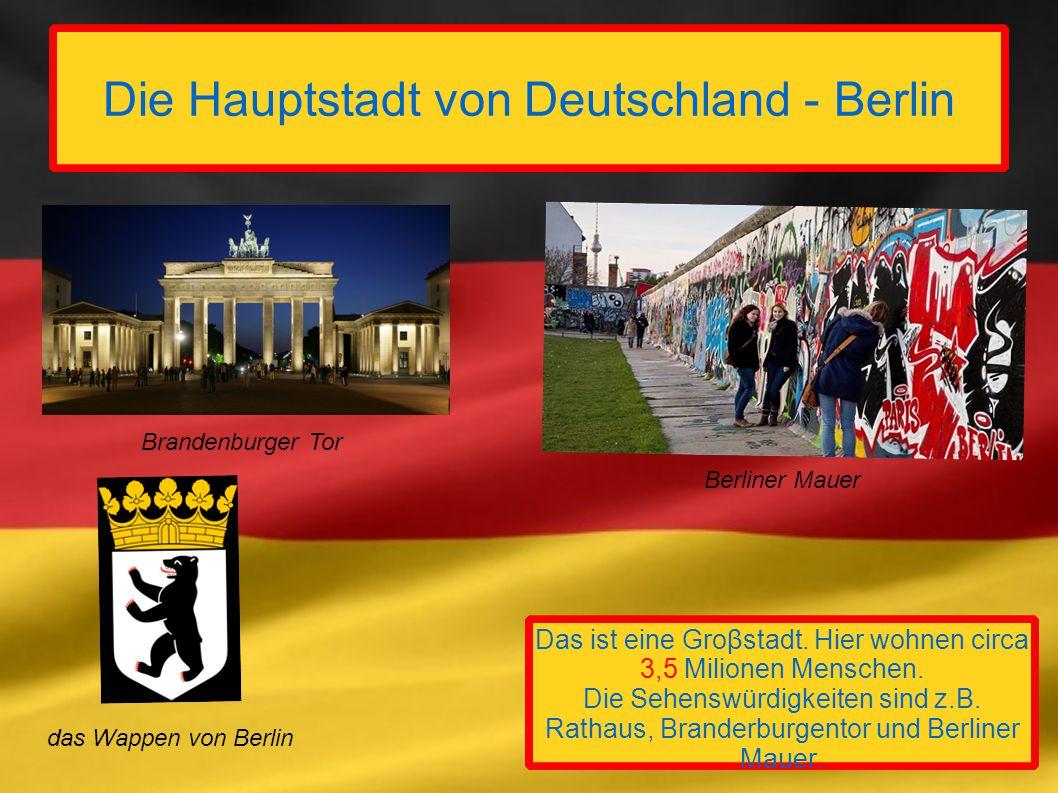 Die Hauptstadt von Deutschland - Berlin