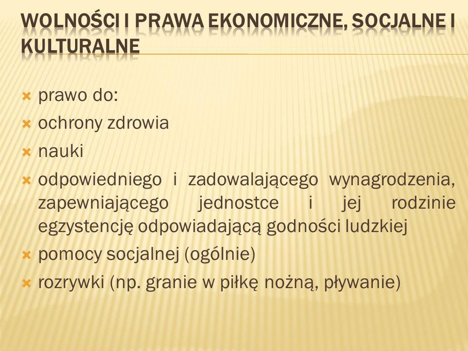 wolności i prawa ekonomiczne, socjalne i kulturalne