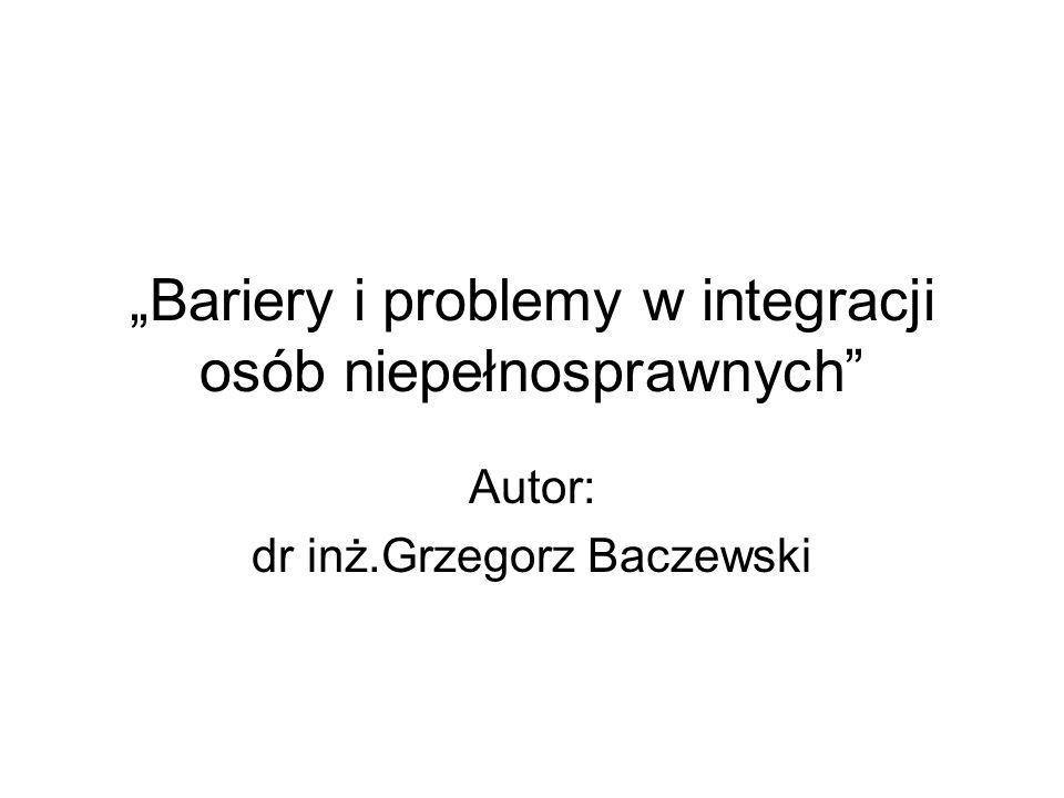 """""""Bariery i problemy w integracji osób niepełnosprawnych"""