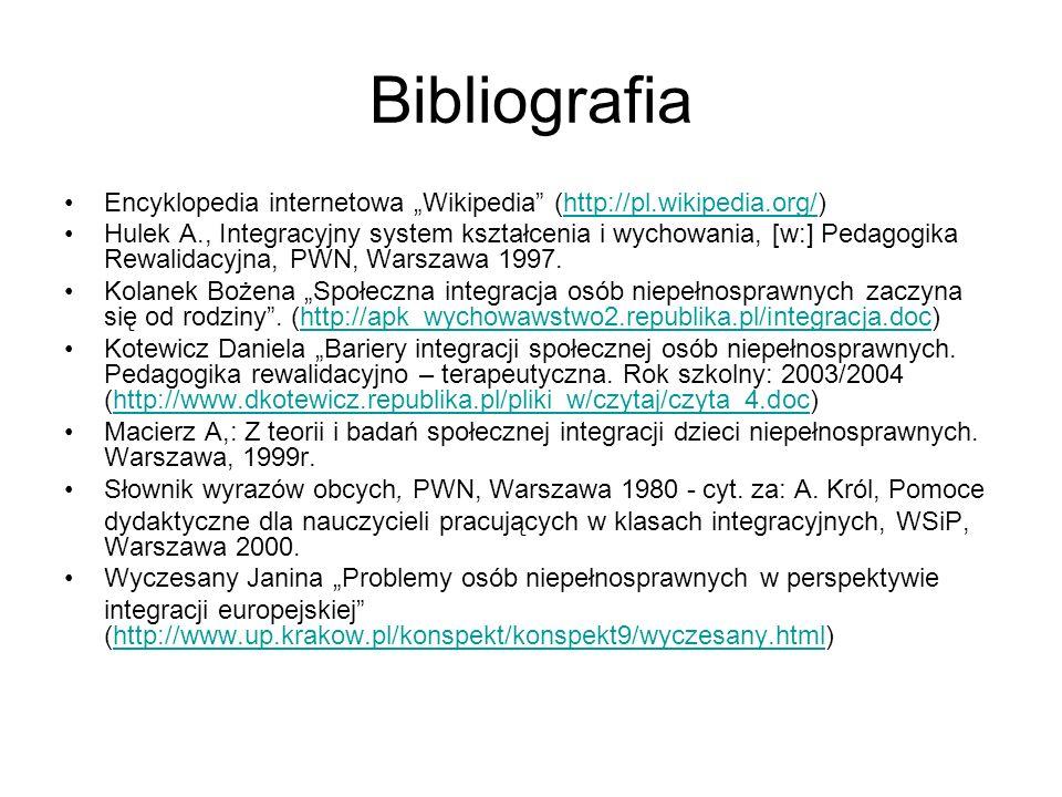 "Bibliografia Encyklopedia internetowa ""Wikipedia (http://pl.wikipedia.org/)"