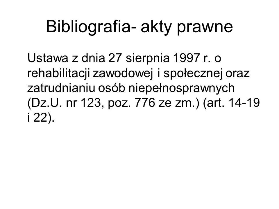 Bibliografia- akty prawne