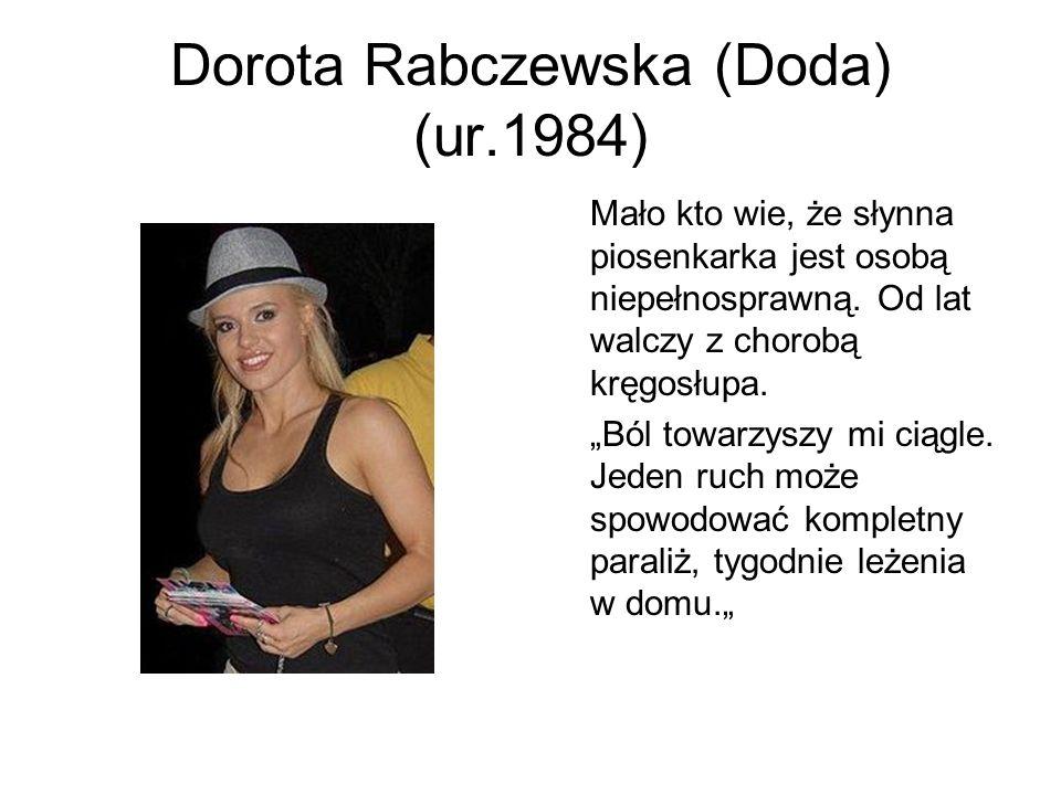 Dorota Rabczewska (Doda) (ur.1984)