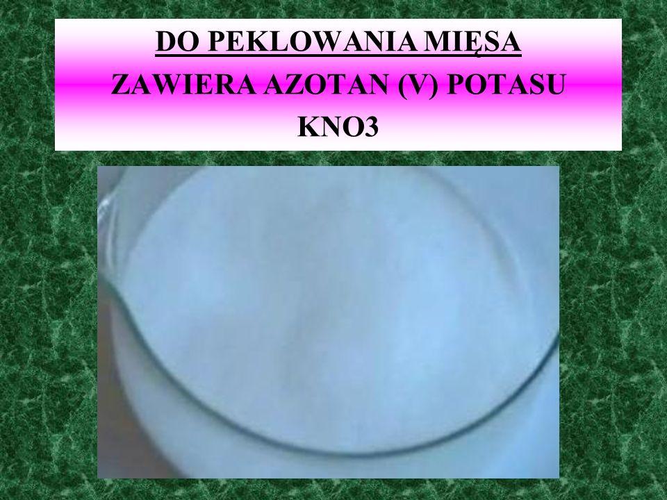 ZAWIERA AZOTAN (V) POTASU