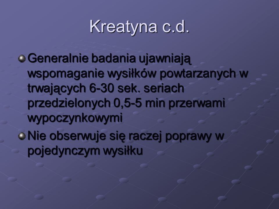 Kreatyna c.d.