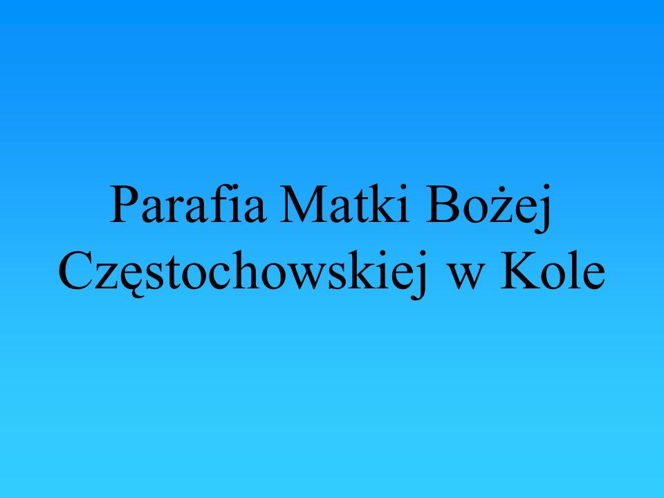 Parafia Matki Bożej Częstochowskiej w Kole