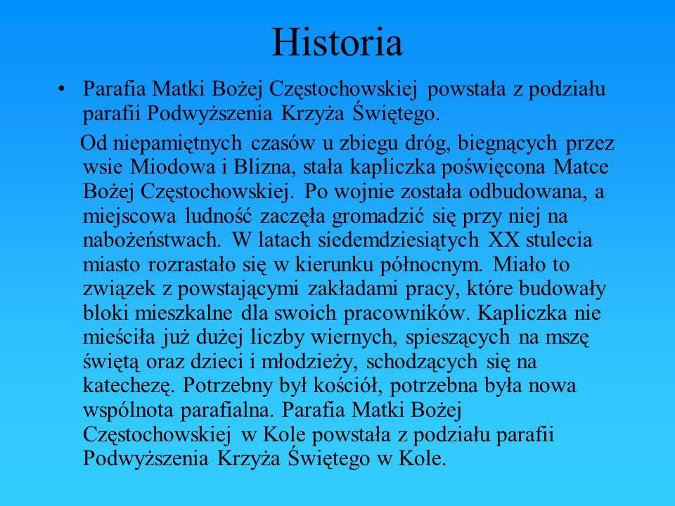 HistoriaParafia Matki Bożej Częstochowskiej powstała z podziału parafii Podwyższenia Krzyża Świętego.