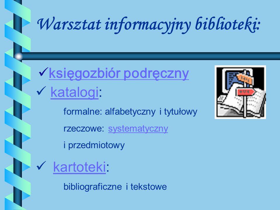 Warsztat informacyjny biblioteki: