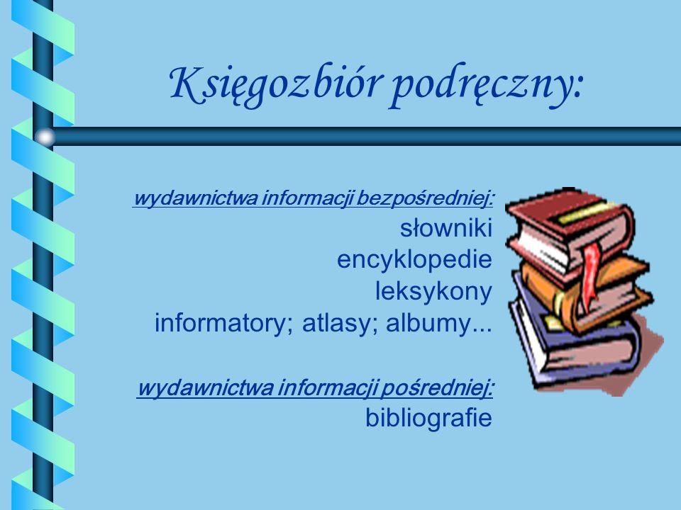 Księgozbiór podręczny: