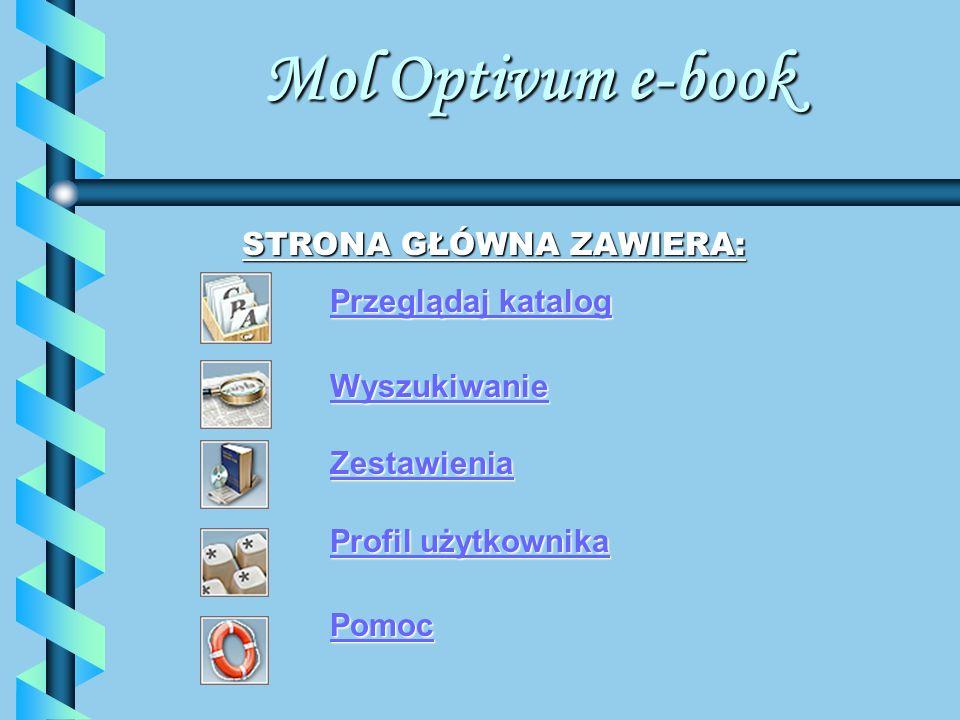 Mol Optivum e-book STRONA GŁÓWNA ZAWIERA: Przeglądaj katalog