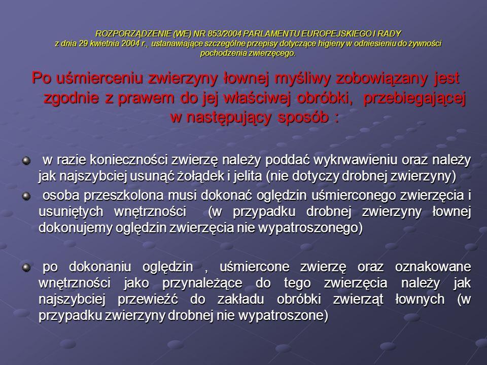 ROZPORZĄDZENIE (WE) NR 853/2004 PARLAMENTU EUROPEJSKIEGO I RADY z dnia 29 kwietnia 2004 r., ustanawiające szczególne przepisy dotyczące higieny w odniesieniu do żywności pochodzenia zwierzęcego.