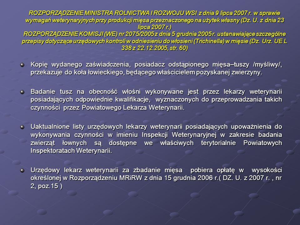 ROZPORZĄDZENIE MINISTRA ROLNICTWA I ROZWOJU WSI z dnia 9 lipca 2007 r