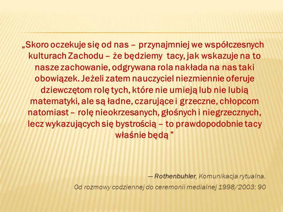 — Rothenbuhler, Komunikacja rytualna.