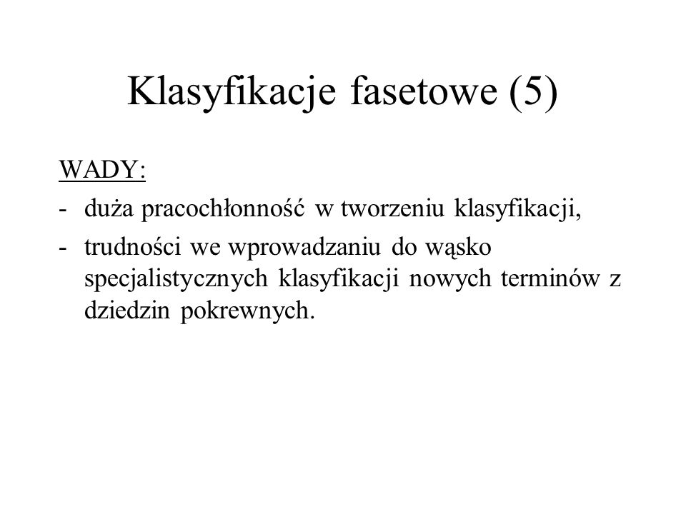 Klasyfikacje fasetowe (5)