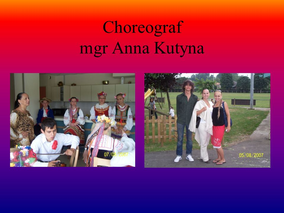 Choreograf mgr Anna Kutyna
