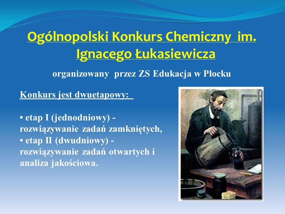Ogólnopolski Konkurs Chemiczny im. Ignacego Łukasiewicza