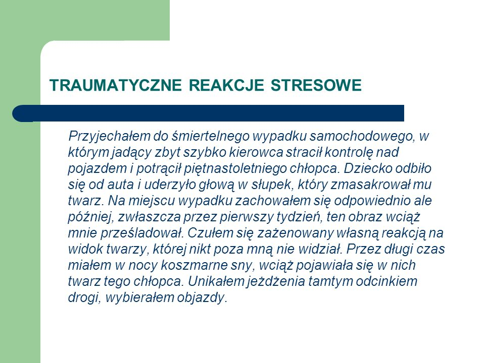 TRAUMATYCZNE REAKCJE STRESOWE