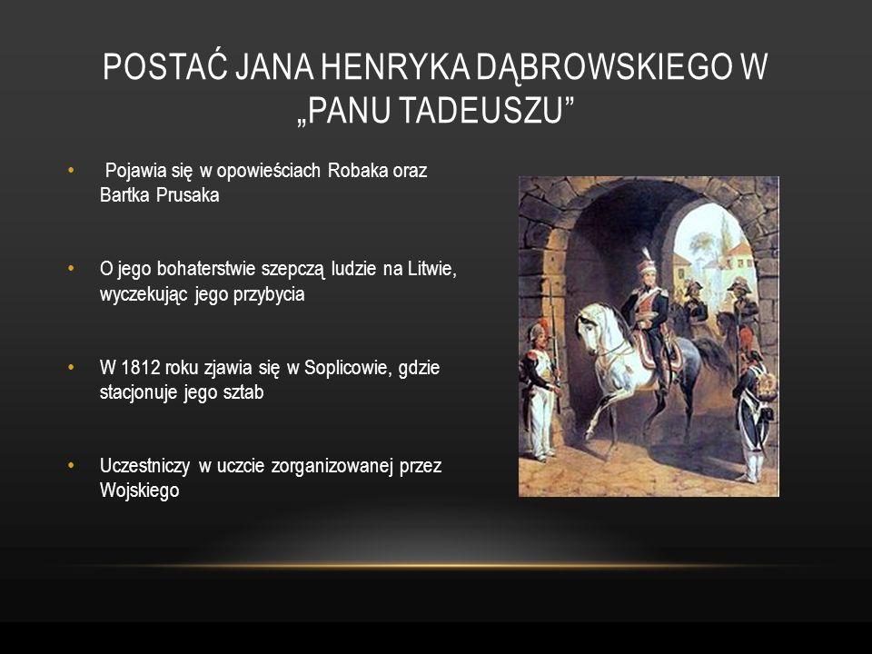 """Postać Jana henryka dąbrowskiego w """"panu tadeuszu"""