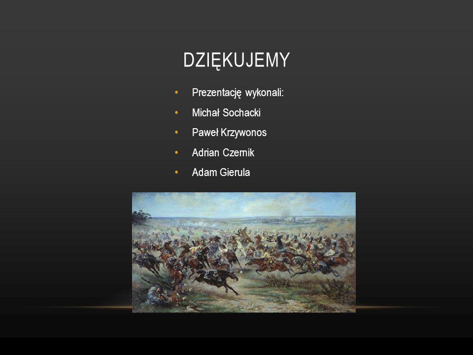 DZIĘKUJEMY Prezentację wykonali: Michał Sochacki Paweł Krzywonos