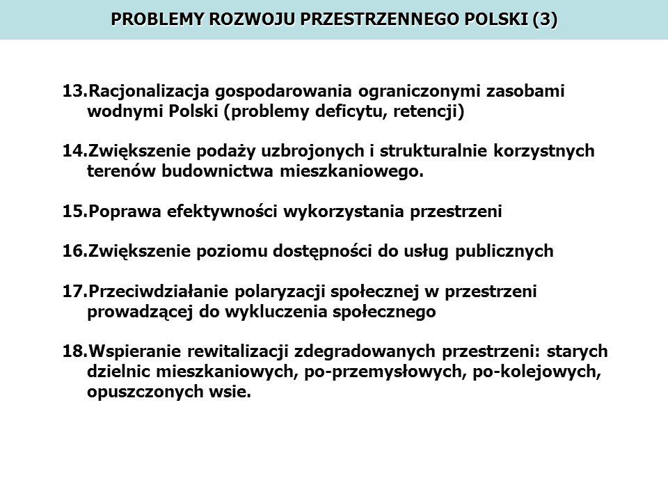 PROBLEMY ROZWOJU PRZESTRZENNEGO POLSKI (3)